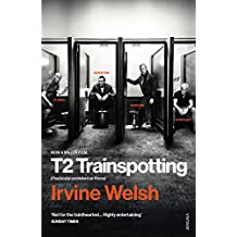 T2 Trainspotting (Mark Renton Series Book 3) (English Edition)