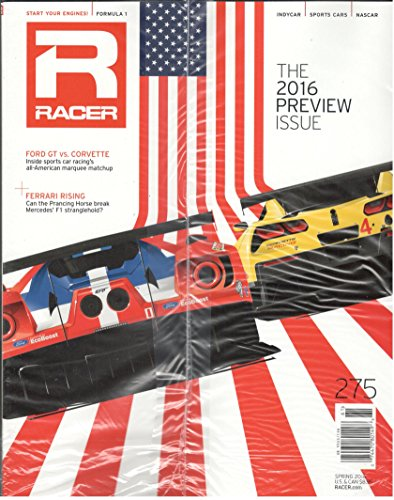 Racers Indianapolis - Racer Magazine Spring 2016 (The 2016 Preview Issue)