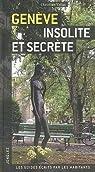 Genève insolite et secrète par Vellas