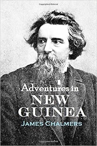 Adventures in New Guinea