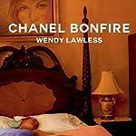 Chanel Bonfire | Wendy Lawless