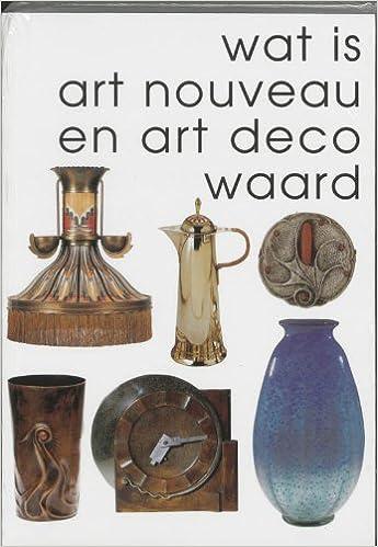 Amazon.com: Wat is Art Nouveau & Art Deco waard. Deel 2 (Wat ...