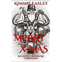 Merry X-Mas: An Executioners MC Christmas