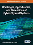 Challenges, Opportunities, and Dimensions of Cyber-Physical Systems, Krishna, P. Venkata and Saritha, V., 1466673125
