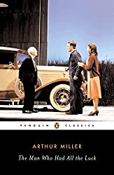 The Man Who Had All the Luck (Penguin Classics)