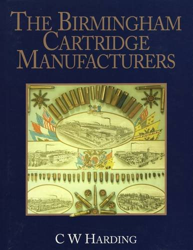 Birmingham Cartridge Manufacturers, The