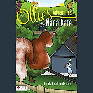 Ollie's Adventures with Nana Kate Audiobook