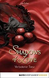 Verbotener Tanz - Shadows of Love