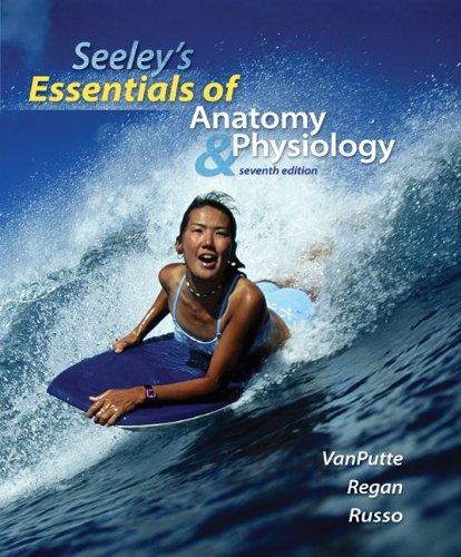 Seeleys Anatomy And Physiology Textbooks Slugbooks