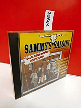 Sammys Saloon Trucker Songs Hallo Guten Morgen