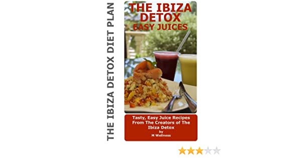 Ibiza Detox: Easy Juices (The Ibiza Detox)