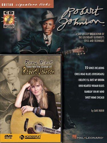 Robert Johnson Bundle Pack: Robert Johnson Signature Licks (Book/CD) and Rory Block Teaches the Guitar of Robert Johnson DVD PDF