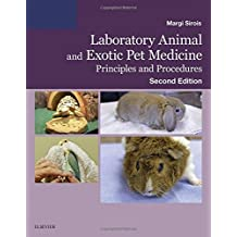 Laboratory Animal and Exotic Pet Medicine: Principles and Procedures