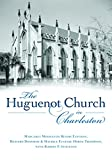 img - for The Huguenot Church in Charleston book / textbook / text book