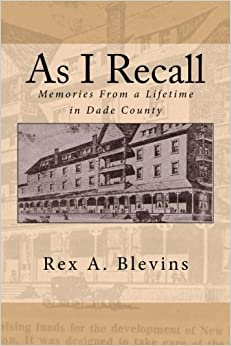 Book As I Recall: Memories From a Lifetime in Dade County