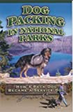Dog Packing in National Parks, Jane Cox, 0972539301