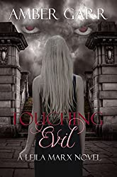 Touching Evil (The Leila Marx Novels Book 1)