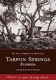 Tarpon Springs, Sandra Rooks and Carol Mountain, 0738515973