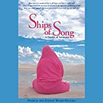 Ships of Song: A Parable of Ascension | Patricia Walsh,Stanley Walsh