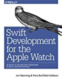 Swift Development for the Apple Watch: An Intro to