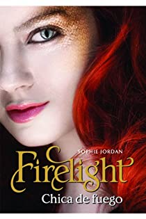 Firelight: Chica De Fuego / Girl on Fire par Sophie