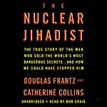 The Nuclear Jihadist | Douglas Frantz,Catherine Collins