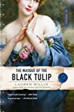 The Masque of the Black Tulip (Pink Carnation)