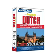 Pimsleur Dutch Basic Course - Level 1 Lessons 1-10 CD: Learn to Speak and Understand Dutch with Pimsleur Language Programs