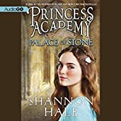 Palace of Stone: Princess Academy, Book 2 | Shannon Hale