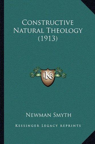 Download Constructive Natural Theology (1913) pdf