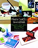 Photo Crafts Sourcebook: Projects and Ideas for Making Photos Fun (Let's Start! Classic Songs) by Laurie Klein, Livia McRee