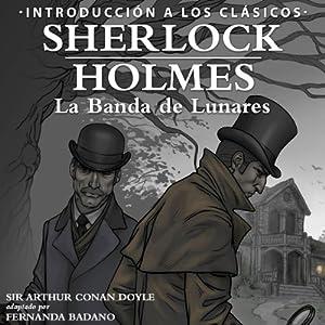 Sherlock Holmes - La Banda de Lunares [Sherlock Holmes: The Speckled Band, Spanish Edition] Audiobook