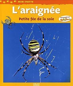 """Afficher """"Araignée, petite fée de la soie (L')"""""""