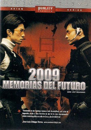 2009 MEMORIAS DEL FUTURO (2009: LOST MEMORIES)