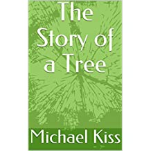 The Story of a Tree (English Edition)
