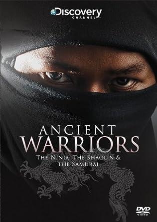 Ancient Warriors - Ninja, Shaolin & The Samurai DVD Reino ...