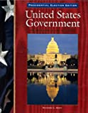 United States Government: Presidential Election Edition, Richard C. Remy, 0028220617