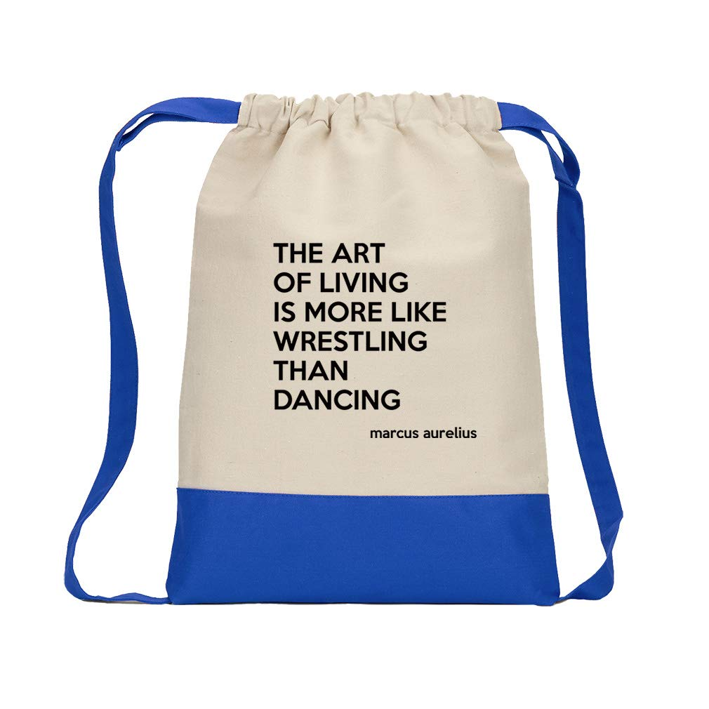 The Art Of Living Is More Like Wrestling Than Dancing (Marcus Aurelius) Cotton Canvas Boys-Girls Backpack Color Drawstring Bag - Royal Blue