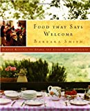 Food That Says Welcome, Barbara Smith, 140007147X