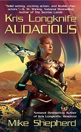 Kris Longknife: Audacious (Kris Longknife Series Book 5)