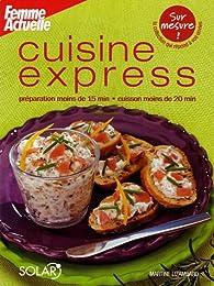Cuisine express par Femme Actuelle