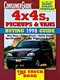 4x4s, Pickups and Vans Buying Guide 1998, Consumer Guide editors, 0451194446