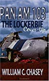 Pan Am 103: The Lockerbie Cover-Up
