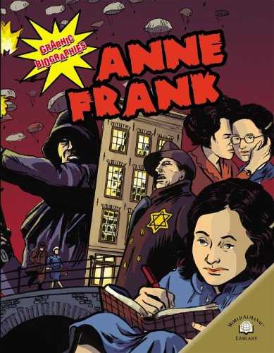 Anne Frank (Graphic Biographies (World Almanac) (Graphic Novels))