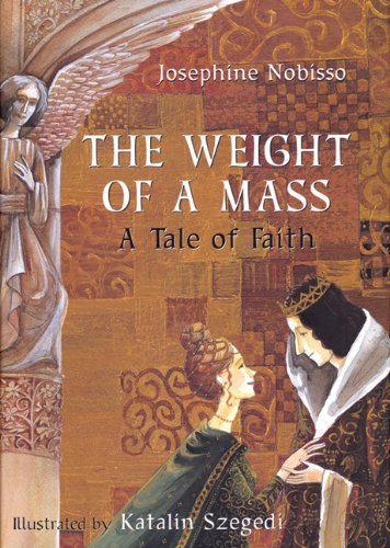 Read Online The Weight of a Mass: A Tale of Faith pdf