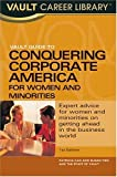 Vault Guide to Corporate America for Women and Minorities, Patricia Kao and Susan Tien, 1581311788