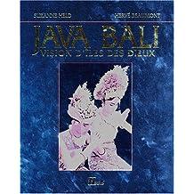Java Bali: Vision d'îles des dieux