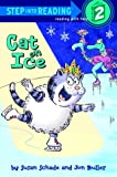 Cat on Ice (Step-Into-Reading, Step 2)