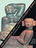 Pre-Columbian Art and the Post-Columbian World, Barbara Braun, 0810929473