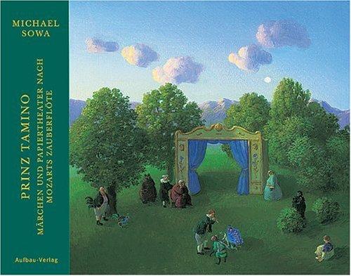 Prinz Tamino: Märchen und Papiertheater nach Mozarts Zauberflöte